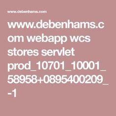 www.debenhams.com webapp wcs stores servlet prod_10701_10001_58958+0895400209_-1