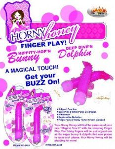 Bundle Horny Honey Finger Play Dolphin Magenta and 2 pack of Pink Silicone Lubricant 3.3 oz by Hott Products. $69.97. A Package for lovers. Great Present. Bundle Your Horny Honey will be discreetly pleasured with these Play-Time Vibe-Panties. Slip the included bullet into the pocket for a buzz exactly where you want it! Wear these g-string fantasy panties anytime... anywhere for stimulating excitement whenever your Honey becomes Horny! Secret vibe discreetly hidden in pocket. ...