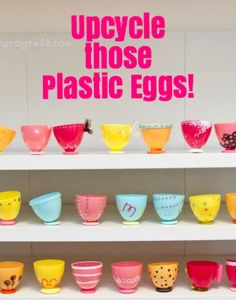 5 Ways to Reuse Plastic Easter Eggs