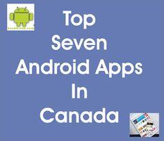 Top 7 Trending Android Apps In Canada   Trending Apps 2016