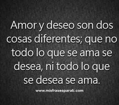 Amor y deseo son dos cosas diferentes