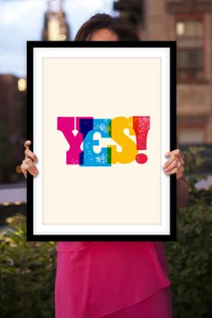 "Inspirational Typography Print ""Yes!"" by TheMotivatedType @Etsy Motivational Art, Wall Decor, Poster Design, Happiness, Positivity, Colourful  https://www.etsy.com/shop/TheMotivatedType"