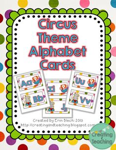 Circus Theme Alphabet Cards (from Creating & Teaching)