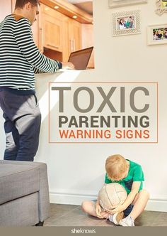Warning signs that you're the toxic parent your kids fear