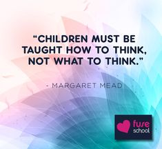 Fuse School is a global education charity, taking on the challenge of providing everyone, everywhere with access to a top quality education for FREE. Margaret Mead, Famous Quotes, Things To Think About, Challenges, Teaching, Motivation, Education, Words, School