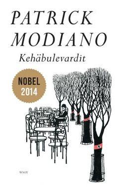 Kehäbulevardit - Patrick Modiano - #kirja #nobel2014 #wsoy #finnishedition