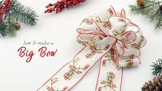 How To Make a Big Bow