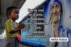 Ups, táto podstránka neexistuje Mother Teresa, Carpe Diem, Quotations, Real Life, Humor, Quotes, Kissing, Heaven, Funny