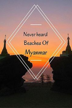 5 Myanmar beaches which not many people have heard of