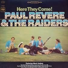 """Paul Revere and The Raiders.  1965.  This is their 3rd album titled, """"Here They Come!"""""""