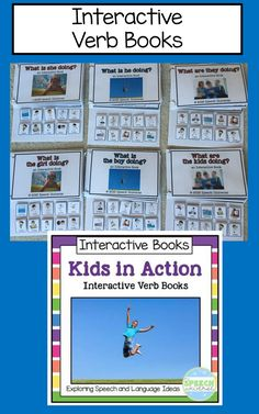 Kids in Action!  Interactive Verb Books.  Great way to increase utterance length and work on verb vocabulary!
