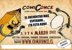 Comiconce 2012 - Viernes 2, Sábado 3 y Domingo 4 de Marzo - http://www.agendabiobio.cl/2012/03/comiconce-2012-emprendimiento-editorial.html