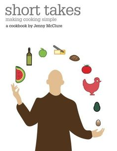 """Read """"Short takes making cooking simple"""" by Jenny McClure available from Rakuten Kobo. Short takes: making cooking simple Everyone knows someone who needs a book like this. It's designed for people who. Simple Cookbook, One Liner, Second Child, Everyone Knows, Easy Cooking, Teaching English, Paperback Books, Small Groups, Book Format"""