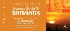 "Luísa Currito apresenta ""Provavelmente Sentimentos"" na Casa do Alentejo | Portal Elvasnews"
