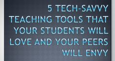 5 tech-savvy teaching tools:  Powtoon is not for iPads   Geddit is quitting July 2015 :(