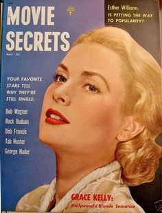 "Grace Kelly on the cover of ""Movie Secrets"" magazine, USA, April 1955."