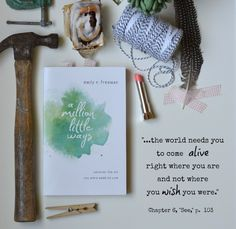 A Million Little Ways: Uncover the Art You Were Made to Live by Emily P. Freeman via #incourage