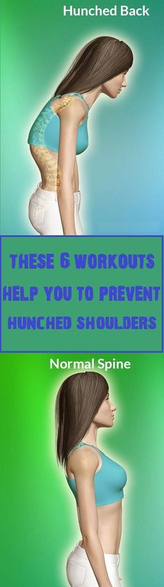 These 6 Workouts Help You Prevent Hunched Shoulders - Our Healthy Vision