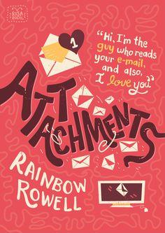 Attachments by Rainbow Rowell                                                                                                                                                                                 Mais