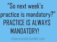 Ticks me off when people think practice is optional Cheer Qoutes, Cheerleading Quotes, Volleyball Quotes, Beach Volleyball, Softball, All Star Cheer, Cheer Mom, Cheer Stuff, Cheer Coaches
