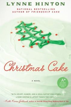 Christmas Cake by Lynne Hinton. Return to the town of Hope Springs with Christmas Cake, a heart-warming story that celebrates the close and lifelong bonds among women. Set in a small fictional Southern community ...