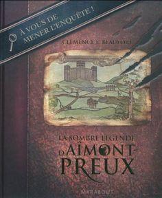 La Sombre légende d'Aîmont-Preux - CLÉMENCE E BEAUFORT