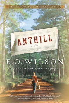 Anthill: A Novel by Edward O. Wilson, http://www.amazon.com/dp/B003CTEFMK/ref=cm_sw_r_pi_dp_YEiotb1HN7VA7