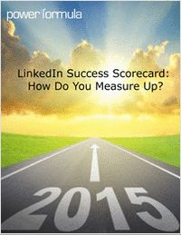 LinkedIn Success Scorecard: How Do You Measure Up?