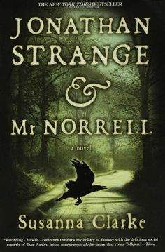 #ThriftbooksTop10   Jonathan Strange  &  Mr. Norrell: A Novel - Susanna Clarke. Rarely has a story gripped me so completely as this eerie, eccentric and often humourous tale of two magicians in England in the time of Magic. An alternate history fantasy that creates a whole new world out of the familiar, filled with a preternatural atmosphere. The characters are unforgettable, the tale virtually unimaginable. To read this book is to fall under a spell as real and insubstantial as thistledown…