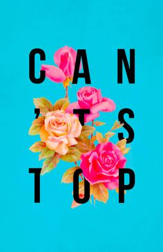 Can't Stop Flower Poster Art Print Art And Illustration, Design Illustrations, Gfx Design, Design Art, Word Design, Josie Loves, Branding, Design Graphique, Motivational Posters