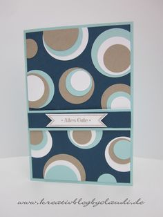 handcrafted card from Kreativ Blog by Claudi ... asymmetrically placed layered circles ... mod look ..
