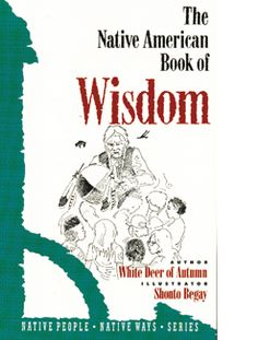 The Native American Book of Wisdom examines the belief systems of several American Indian tribes and the power that these beliefs continue to hold for the People.