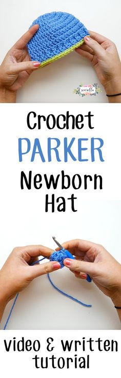 The crochet Parker newborn hat is the perfect thing for any baby, boy or girl! It's the perfect beginner pattern, now with a right and left handed video tutorial!