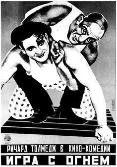"""Poster for """"Playing with Fire"""" by Vladimir and Georgii Stenberg with Yakov Ruklevsky, 1927."""