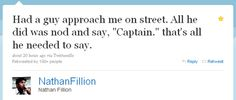 It's totally all he needed to say. (From Geeks of Doom, on a tweet by Nathan Fillion.)