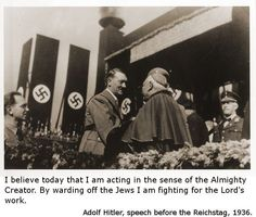 It often puzzles me why people say Hitler was an atheist...