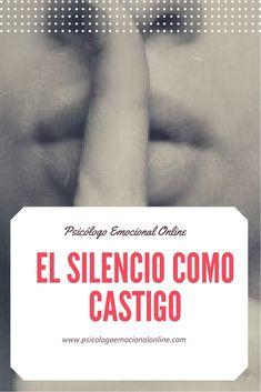 En el siguiente artículo tratamos el hecho de utilizar el silencio como castigo. El silencio puede ser una herramienta de manipulación emocional. Espero que os guste y os sea útil. ¡Saludos! #silencio #ElSilencio #ElSilencioComoCastigo #ManipulaciónEmocional #ChantajeEmocional #ManipuladoresEmocionales #ManipuladorEmocional #DañoEmocional #HeridaEmocional #psicología #PsicologíaOnline #psicólogo #PsicólogoOnline #PsicólogoEmocionalOnline