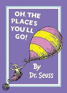 Oh, the Places You'll Go by Dr. Seuss This has been a favorite graduation gift to many young people I know!