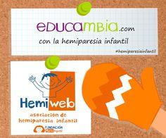 Apoyo a la campaña de sensibilización de la Asociación de hemiparesia infantil. http://www.educambia.com/