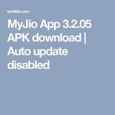 MyJio App 3.2.05 APK download | Auto update disabled