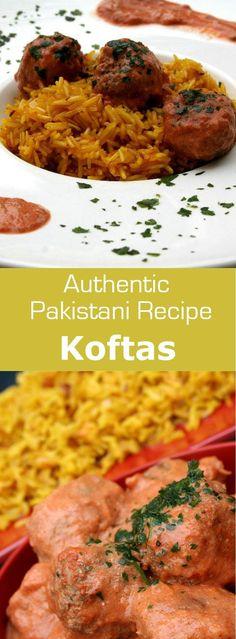 Koftas are Pakistanis meatballs that combine the aromas of saffron, garam masala, and cumin. #meatball #pakistan