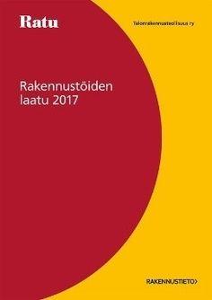 Rakennustöiden laatu 2017.      11. uudistettu painos.