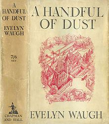 Cover for the first UK edition of 'A Handful of Dust' by Evelyn Waugh (Chapman and Hall, 1934)
