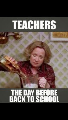 These Memes Perfectly Describe Teachers Going Back To School
