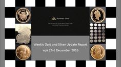 Gold and Silver Update w/e 23rd December 2016