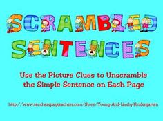 Students will rearrange the words to unscramble the simple sentence on each page....