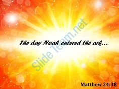 matthew 24 38 the day noah entered the ark powerpoint church sermon Slide01 http://www.slideteam.net/