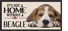 Its Not A Home Without A #beagle Wood Sign