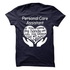 Personal Care Assistant T Shirt, Hoodie, Sweatshirt