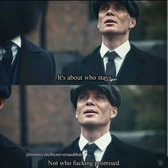 """We Are Peaky Blinders on Instagram: """"It's about who stays by: @tommyshelbyneversaidthat"""" Tv Show Quotes, Film Quotes, Wisdom Quotes, Sad Movie Quotes, Qoutes, Reality Quotes, Mood Quotes, Gangster Quotes, Joker Quotes"""